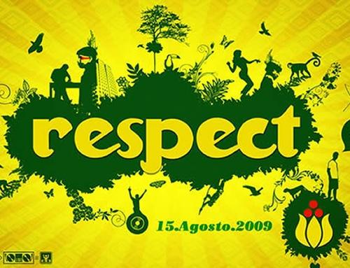 Respect VIII – 15 de Agosto 2009