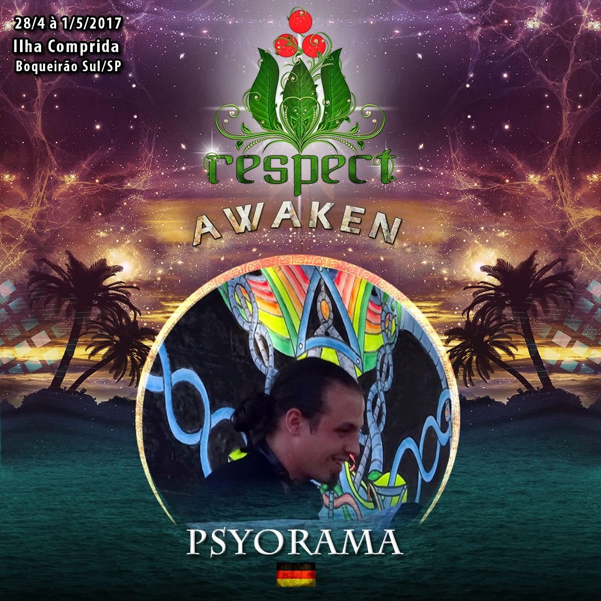 Psyorama  @ Respect Awaken 2017