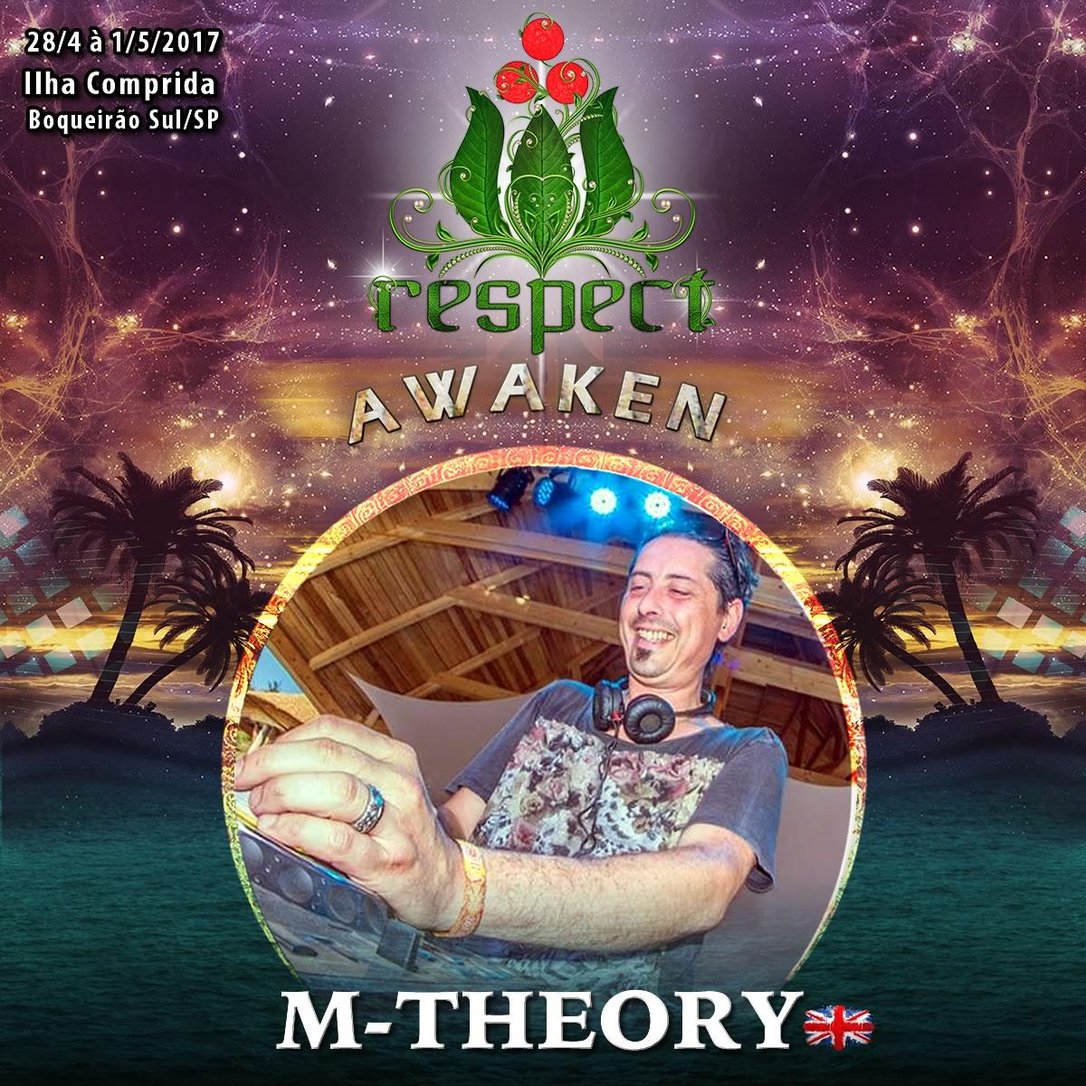 M-Theory @ Respect Awaken 2017