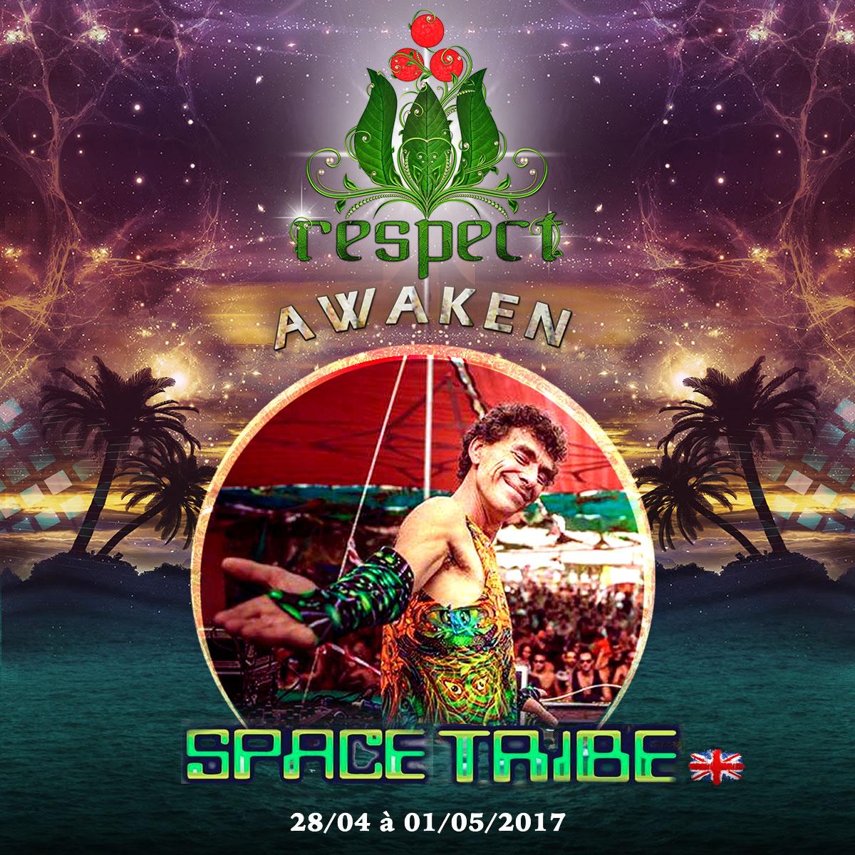 Space Tribe @ Respect Awaken 2017