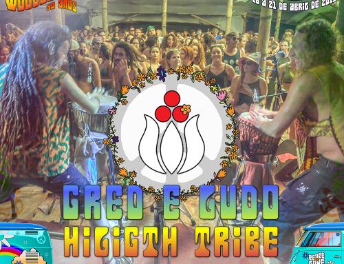 Greg & LUDO – HILIGHT TRIBE – ATRAÇÃO CONFIRMADA!