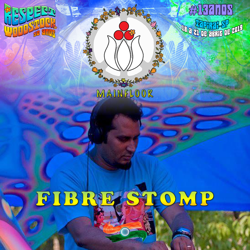 Fibre Stomp (Índia) @ Confirmado