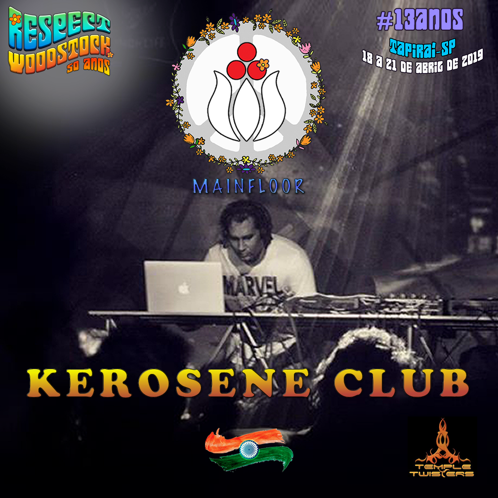 Kerosene Club ( Índia ) @ Confirmado