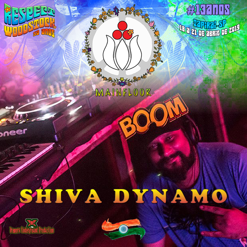 Shiva Dynamo (Índia) @ Confirmado